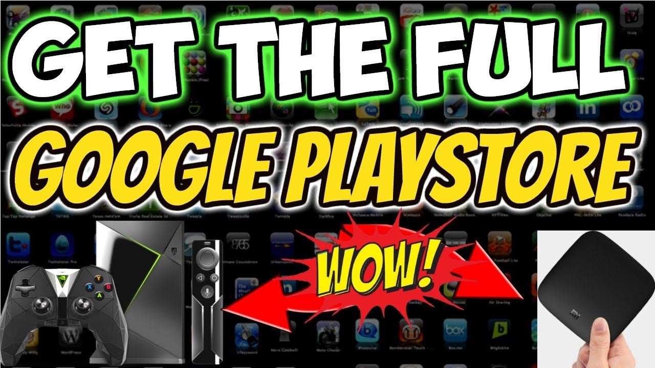 🔴ACCESS FULL GOOGLE PLAYSTORE on Nvidia Shield, Xiaomi Mi, Android TV box. Easy Trick 2018  #Smartphone #Android