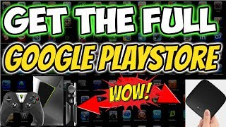 🔴ACCESS FULL GOOGLE PLAYSTORE on Nvidia Shield, Xiaomi Mi, Android TV box. Easy Trick 2018
