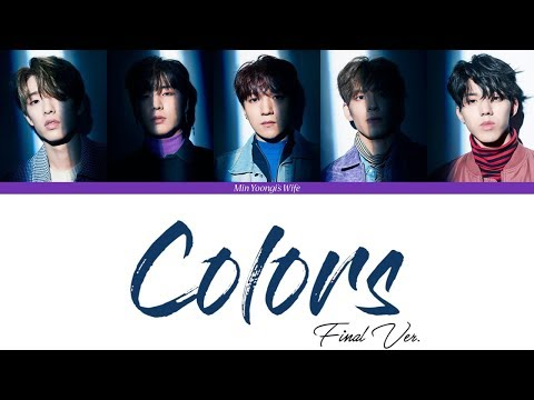 DAY6 (데이식스) - Colors (Final Ver.) (Color Coded Lyrics Han Rom Eng)