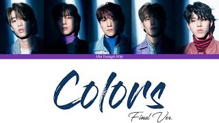 Video DAY6 (데이식스) - Colors (Final Ver.) (Color Coded Lyrics Han|Rom|Eng) download MP3, 3GP, MP4, WEBM, AVI, FLV Maret 2018