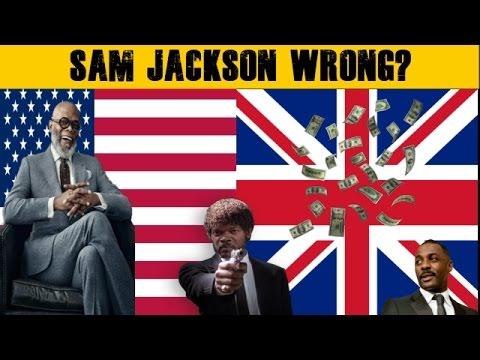 samuel l jackson is right about Black British actors.
