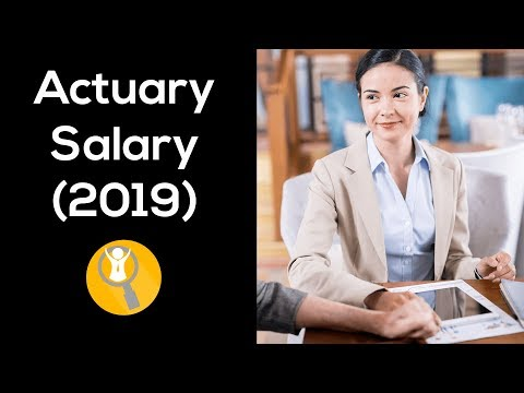 Actuary Salary (2019) - How Much Do Actuaries Make