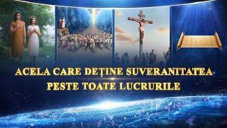 Documentar in Romana - Acela care deține suveranitatea peste toate lucrurile - (Full HD)