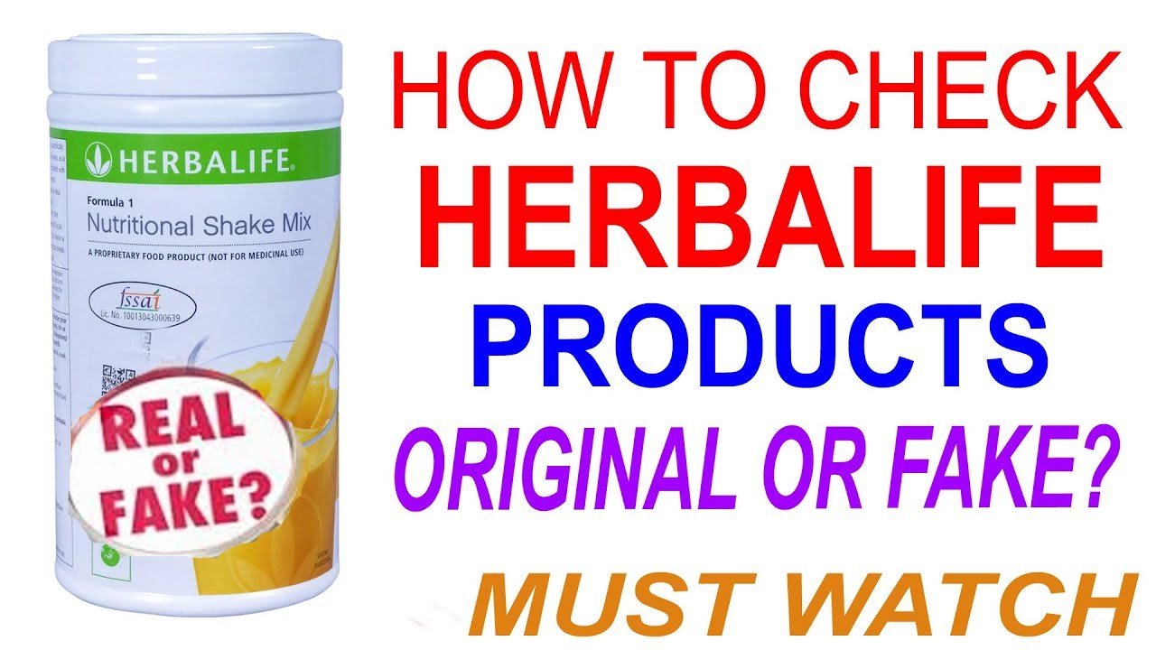 HERBALIFE PRODUCTS ORIGINAL OR FAKE (THINGS TO KNOW BEFORE ...