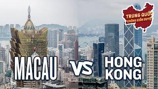 5 Khác Biệt Chính Giữa Macau và Hồng Kông | Trung Quốc Không Kiểm Duyệt