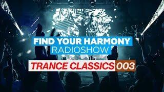 Andrew Rayel - Find Your Harmony Radioshow Trance Classics 003