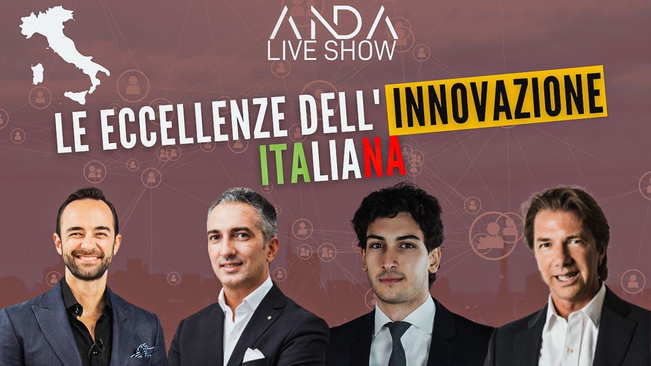 ANDA Live Show: Eccellenze dell'innovazione d'Italia! con Alessandro Comparetto e Michele Grazioli