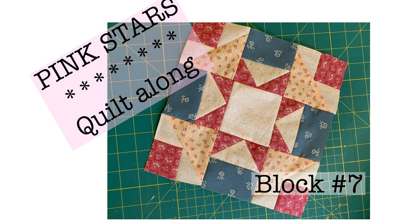 PINK STARS quilt along-block #7-french silk pie quilt block-sew along with me