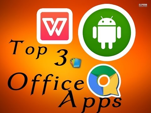 Top 3 Office Apps For Android