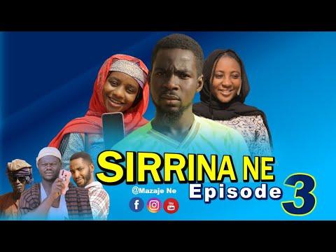 SIRRINA NE. ( Episode 3 ) A True Life Love Story