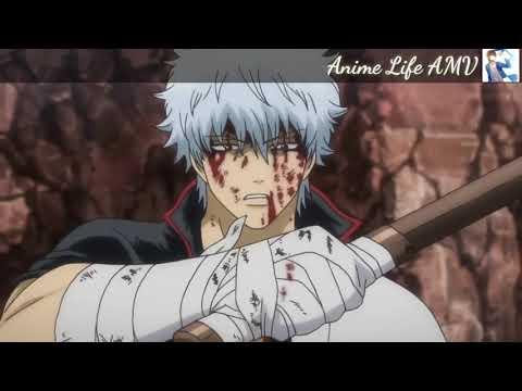 Anime Life AMV Gintama (AMV)