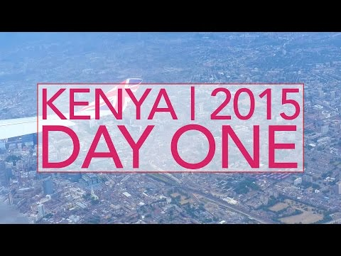 KENYA 2015 | 36 Hours Of Travel
