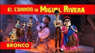 COCO 💀 El Corrido de Miguel Rivera (AUDIO-VIDEO Sincronizados MIRALO Y COMPARTE) Mi Amigo Bronco