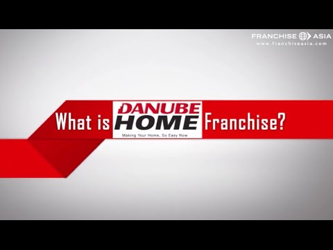 Start a Retail Franchise Opportunity with Danube Home