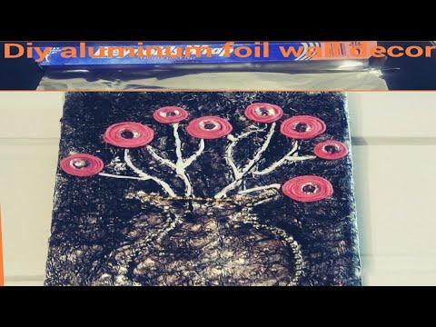 DIY ALUMINUM FOIL HOME DECOR/GLAM ALUMINUM FOIL AND YARN WALL DECORATION ON BUDGET