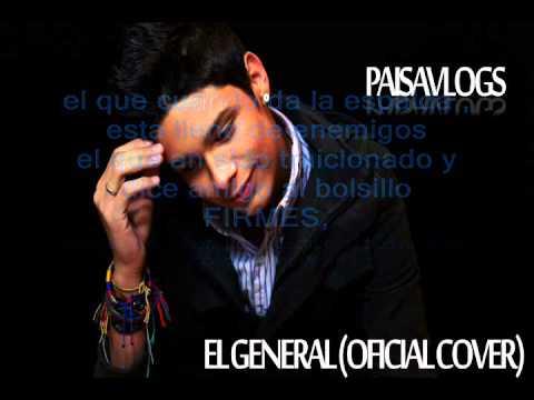 PAISAVLOGS - EL GENERAL(oficial cover) letra.