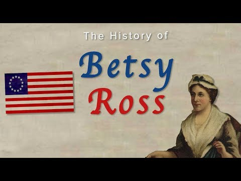 The History Of Betsy Ross