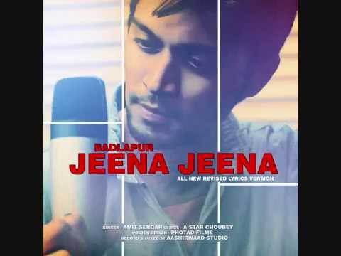 Badlapur_ Jeena Jeena_ All New Revised...