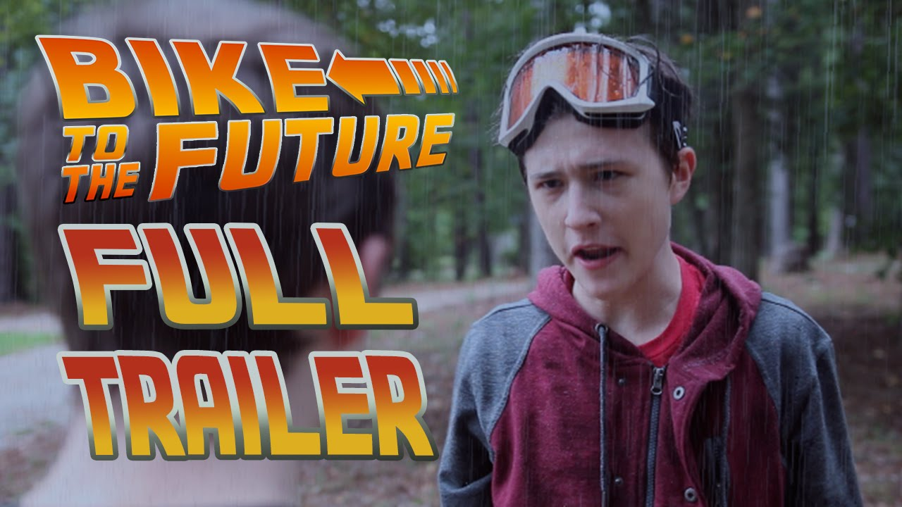 Bike To The Future Full Trailer Youtube