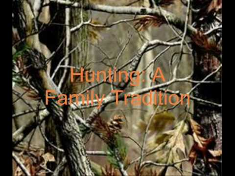 Hunting: A Family Tradition -