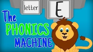 THE LETTER E SONGS - Phonics Songs for Kids Alphabet Sounds PHONICS MACHINE ABC Sounds Toddlers