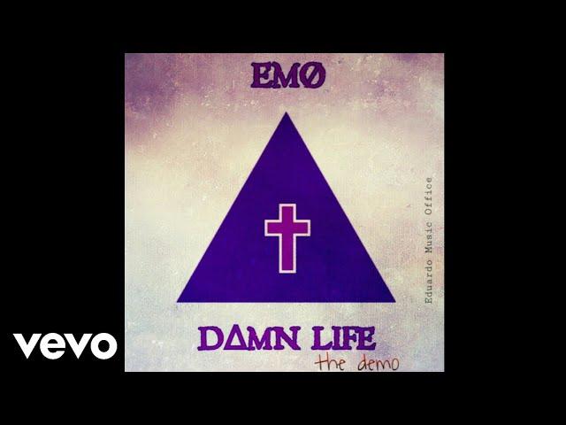 EMØ - Damn Life (Demo Audio)