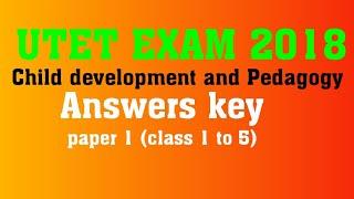 UTET  2018 paper 1 (class 1 to 5) Child development and pedagogy , 14 December 2018