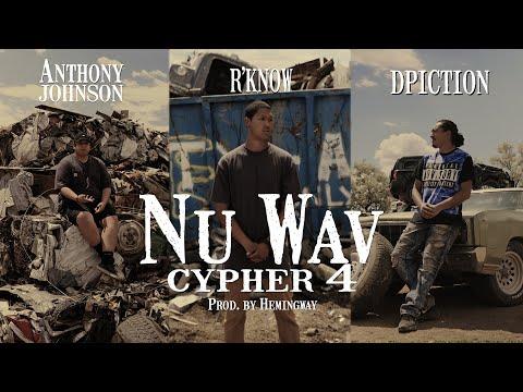 Nu Wav Cypher 4 - Anthony Johnson, R'Know, Dpiction