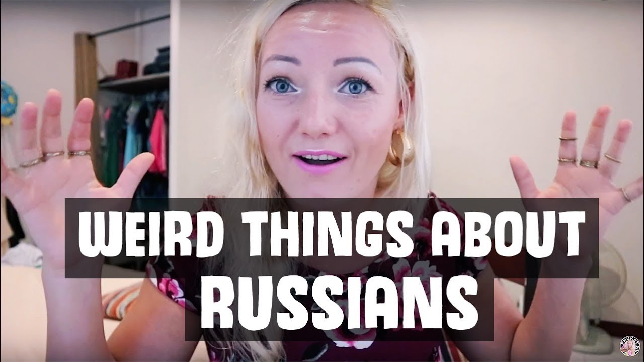 weird things russians do