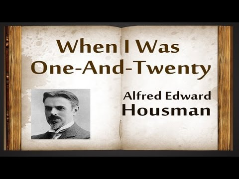 When I Was One-And-Twenty by A E Housman - Poetry Reading