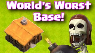 Clash Of Clans WORST BASE EVER!   CoC World's Worst Base Designs