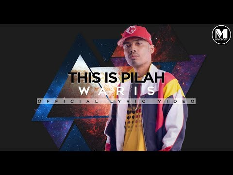 WARIS - This Is Pilah (Official Lyric Video)