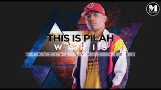 WARIS - This Is Pilah (Official Lyric Video)