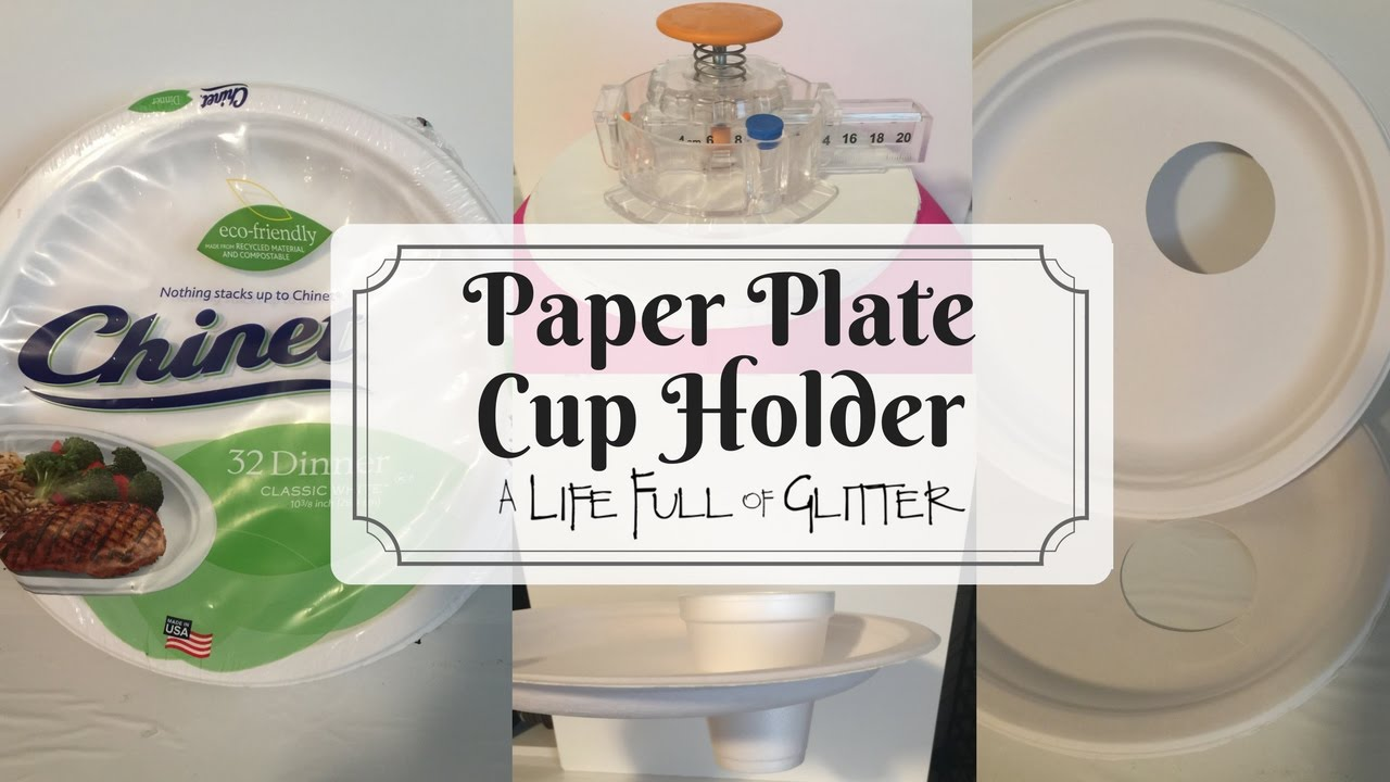 Paper Plate Cup Holder & Paper Plate Cup Holder - YouTube