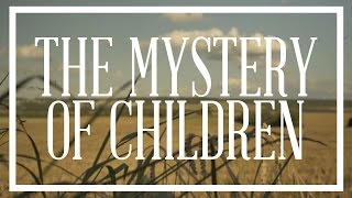 """The Trench   """"The Mystery of Children""""   Episode 26"""