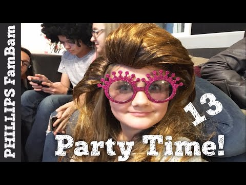 TEENAGE GIRL BIRTHDAY PARTY | SHE'S 13 YEARS OLD | PHILLIPS FamBam Vlogs