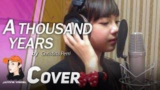 A thousand years - Christina Perri - Cover by Jannine Weigel (Reupload)