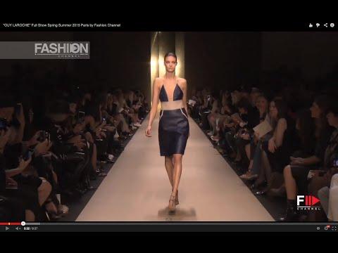 """GUY LAROCHE"" Full Show Spring Summer 2015 Paris by Fashion Channel"