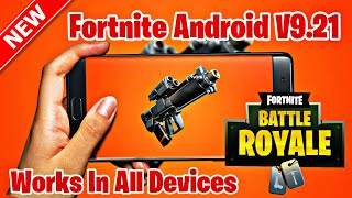 Fortnite Android V9.21 Mod APK Working In 1Gb Ram | GPU/VPN Error Fix | Download Link in Description