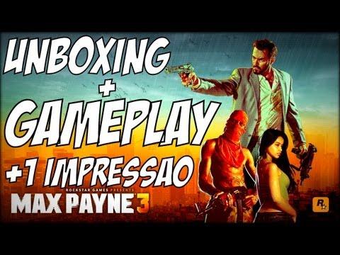 Max Payne 3 Unboxing+Gameplay+1° Impressão