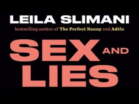 """Download Book Overview: """"SEX and LIES"""" by Moroccan-French writer Leila Slimani"""