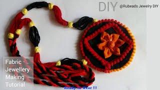 DIY Fabric Necklace Making |  New Design Dori Making with Wool | Handmade Fabric Jewellery Making