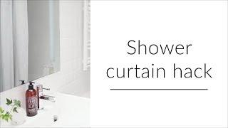 Shower curtain hack