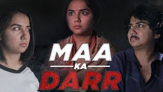 Maa Ka Darr 😱 | MostlySane