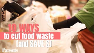 10 Easy Ways to Cut Food Waste | Parents