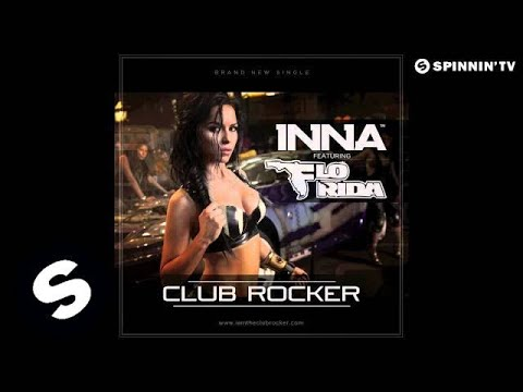INNA ft. Flo Rida - Club Rocker (by Play &...