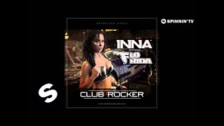 INNA ft. Flo Rida - Club Rocker (by Play & Win)
