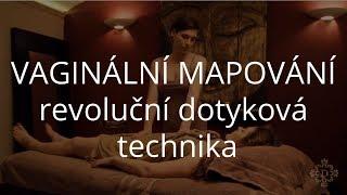DENISA ŘÍHA PALEČKOVÁ: Vaginální mapování - revoluční dotyková technika thumbnail