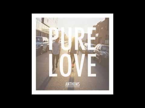 Клип Pure Love - Anthem