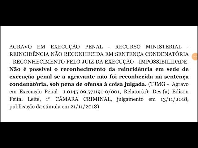 É possível reconhecer a reincidência na execução penal?